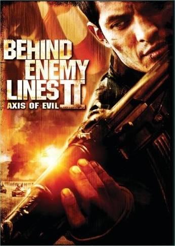 Behind Enemy Lines II - Axis of Evil (2006)