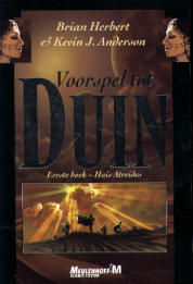Brian Herbert & Kevin J. Anderson - Voorspel tot Duin, Eerste boek; Huis Atreides