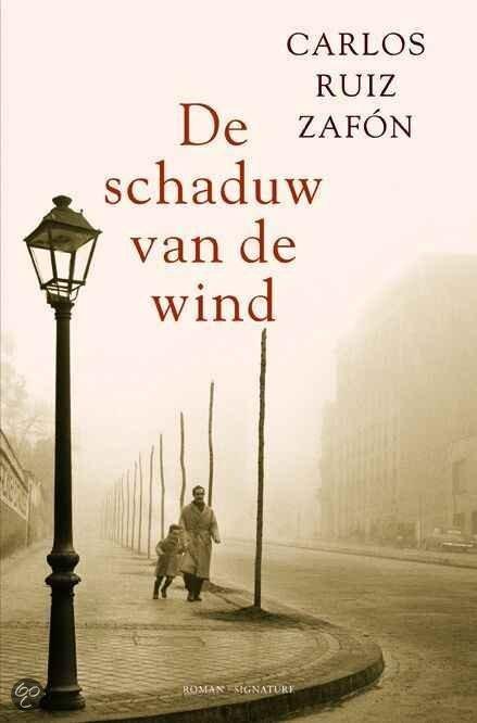 Carlos Ruiz Zafón - De schaduw van de wind