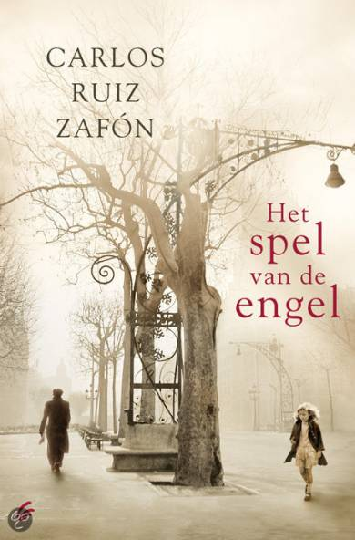 Carlos Ruiz Zafón - Het spel van de engel
