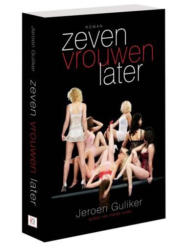 Jeroen Guliker - Zeven Vrouwen Later
