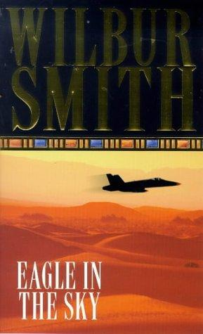 Wilbur Smith - Eagly in the Sky