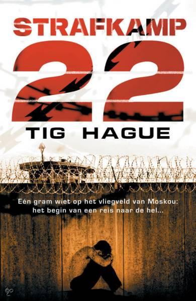 Tig Hague - Strafkamp 22