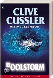 Clive Cussler met Paul Kemprecos - Poolstorm
