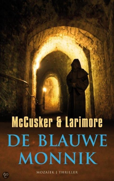 Paul McCusker & Walt Larimore - De blauwe monnik