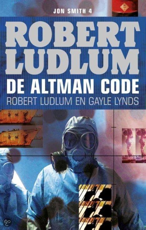 Robert Ludlum en Gayle Lynds - De Altman code
